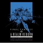 OST FINAL FANTASY XIV Blu-Ray : A real Reborn